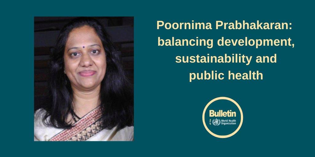 Poornima Prabhakaran: balancing development, sustainability and public health